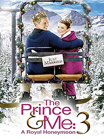 The Prince & Me 3: A Royal
