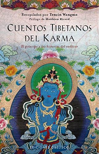 Cuentos tibetanos del karma por Tenzin Wangmo