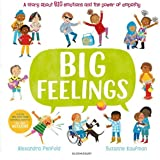 Big Feelings: From the bestselling creators of All Are Welcome