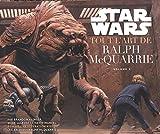 Star Wars - Tout l'Art de Ralph MacQuarrie volume 2