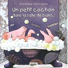 Un petit cochon dans la salle de bains...