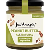 JUS' AMAZIN Organic Peanut Butter All Natural - UNSWEETENED | 100% Organic Ingredients | Vegan (200 g)