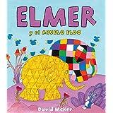 Elmer y el abuelo Eldo (Elmer. Primeras lecturas)