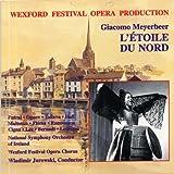 Meyerbeer - L'Étoile du Nord / Futral · Takova · Maltman · Flórez · Wexford Festival · Jurowski