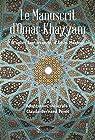 Le Manuscrit d'Omar Khayyâm par Pérot