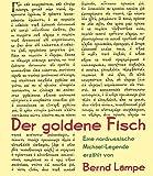 Der goldene Fisch: Eine nordrussische Michael-Legende