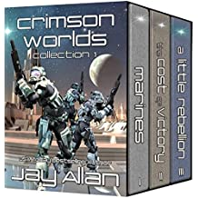Crimson Worlds Collection I: Crimson Worlds Books 1-3 (English Edition)