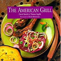 The American Grill by David Barich (1998-03-01)