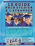 Telecharger Livres LE GUIDE POUR ETUDIER A L ETRANGER (PDF,EPUB,MOBI) gratuits en Francaise
