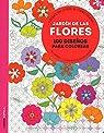 Jardín de las flores: 100 diseños para colorear. Libérate del estrés de forma creativa par Marson