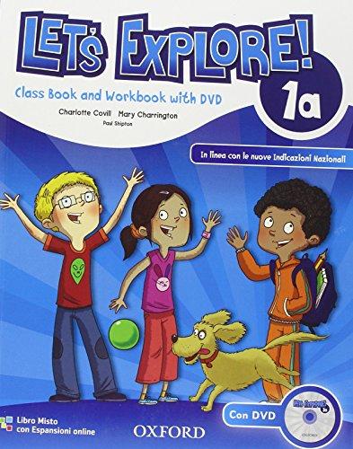 Let's explore. Student's book-Workbook. Per la Scuola elementare. Con DVD-ROM. Con espansione online: 1