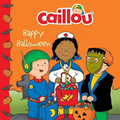 Caillou: Happy Halloween (Clubhouse) (English Edition) (Caillou Et Halloween)