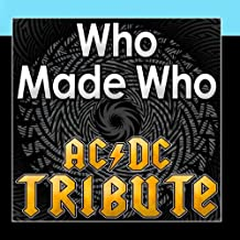 Who Made Who - AC/DC Tribute