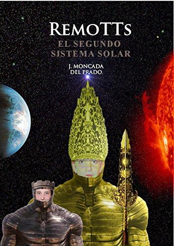 Remotts II: El Segundo Sistema Solar par Javier Moncada del Prado