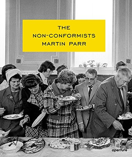 Martin Parr: The Non-Conformists by Susie Parr Etc (2013-10-31)