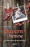 Bayernhymne: Ein Altmühltal-Krimi mit Herz - Marion Stadler