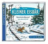 Kleiner Eisbär. Kennst du den Weg, Lars? / Lars, nimm mich mit! (CD): Ungekürzte Lesung - Hans de Beer