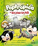 La sociedad secreta/ The Secret Society (Poptrópica)