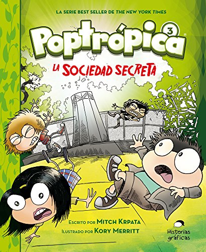 Poptrópica 3: La Sociedad Secreta/ the Secret Society
