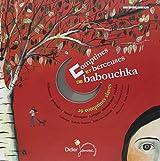 Comptines et berceuses de babouchka : 29 comptines slaves (1CD audio)