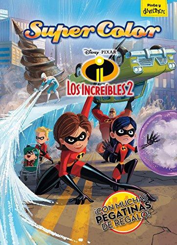 Los Increíbles 2. Supercolor (Disney. Los Increíbles 2) por Disney