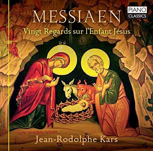 Messiaen : Vingt regards sur l'Enfant Jésus. Kars.