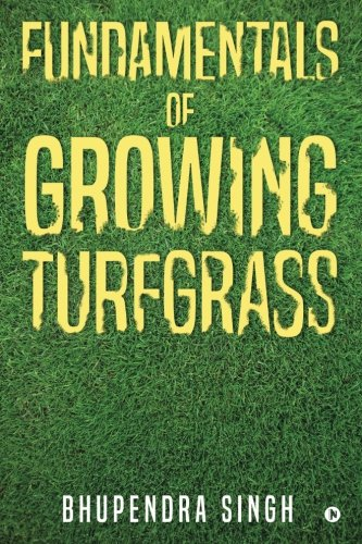 Fundamentals of Growing Turfgrass