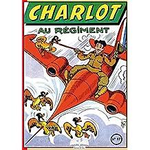 Charlot au régiment: Charlot 17