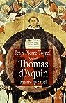 Saint Thomas d'Aquin : Maître spirituel par Torrell