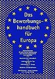 Das Bewerbungshandbuch f??r Europa by Dirk Neuhaus (2004-03-31)