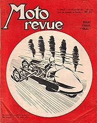 Moto Revue 1420 . 20 décembre 1958 . Essai Ydral Trial . par Revue Moto