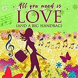 All you need is love (And a big handbag): Digipak-Version