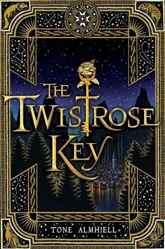 By Tone Almhjell - The Twistrose Key
