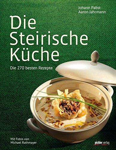 die-steirische-kuche-die-200-besten-rezepte