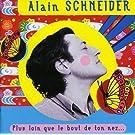 Plus Loin Que Le Bout De Ton Nez by Alain Schneider (2002-06-04)