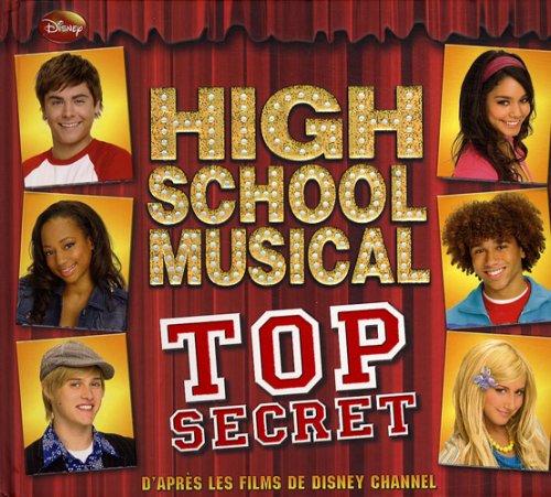 High School Musical : Top Secret