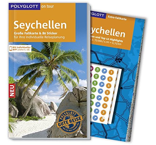 POLYGLOTT on tour Reiseführer Seychellen: Mit großer Faltkarte, 80 Stickern und individueller App