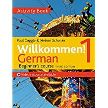 Willkommen! 1 (Third edition) German Beginner's course: Activity book