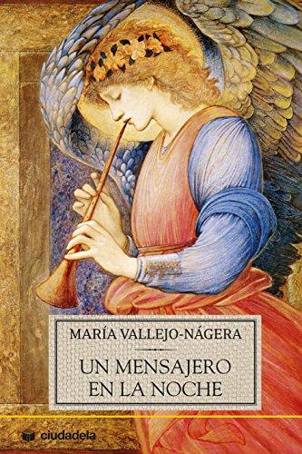 Un mensajero en la noche (Ciudadela) por María Vallejo-Nágera