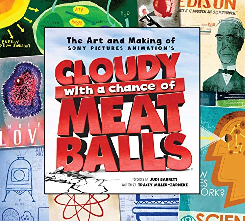 Art and Making of Cloudy with a Chance of Meatballs