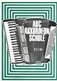 ABC Akkordeon-Schule Band 2