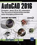 AutoCAD 2016 - Conception, dessin 2D...