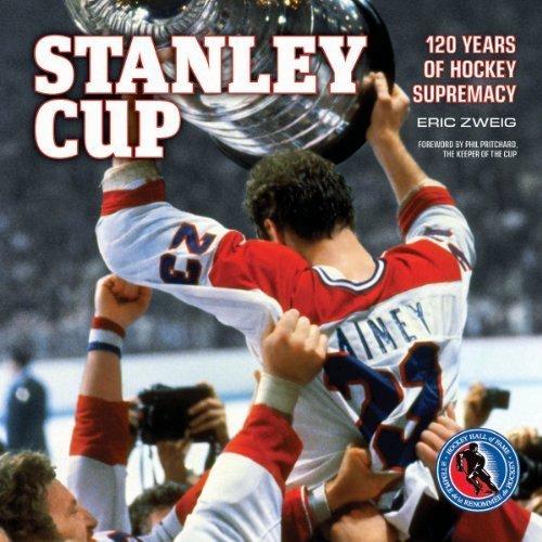Stanley Cup: 120 Years of Hockey Supremacy by Zweig, Eric (2012) Gebundene Ausgabe (Cup Zweig)
