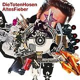Die Toten Hosen - Altes Fieber