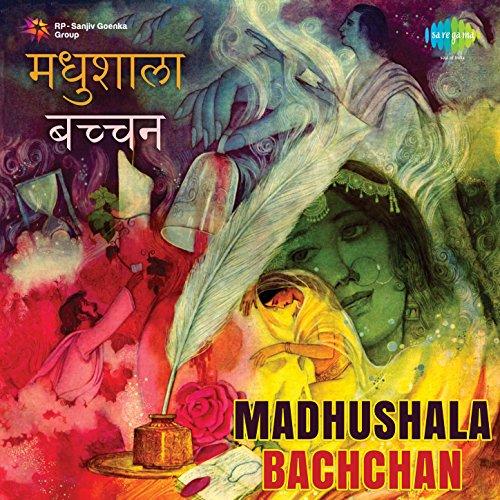 Madhushala - Bachchan (Harivansh Rai Bachchan)