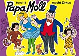 Jonas, Edith, Bd.13 : Papa Moll macht Zirkus