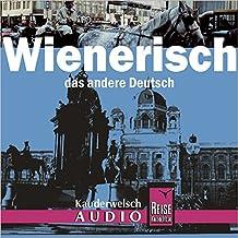 Reise Know-How Kauderwelsch AUDIO Wienerisch (Audio-CD): Kauderwelsch-CD