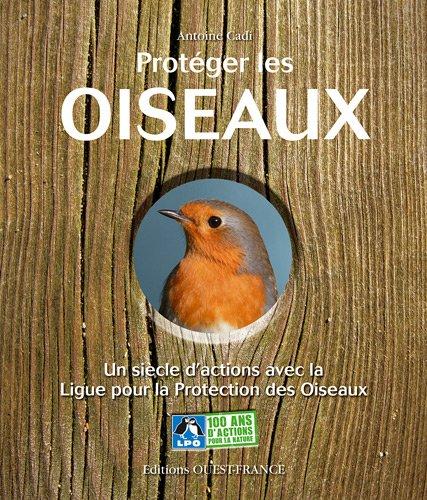 Protéger les oiseaux : Un siècle d'actions avec la Ligue pour la Protection des Oiseaux (1DVD)