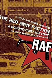 The Red Army Faction, A Documentary History: 2 (Red Army Faction Documentary)