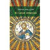 El crist interior (Catalan Edition)